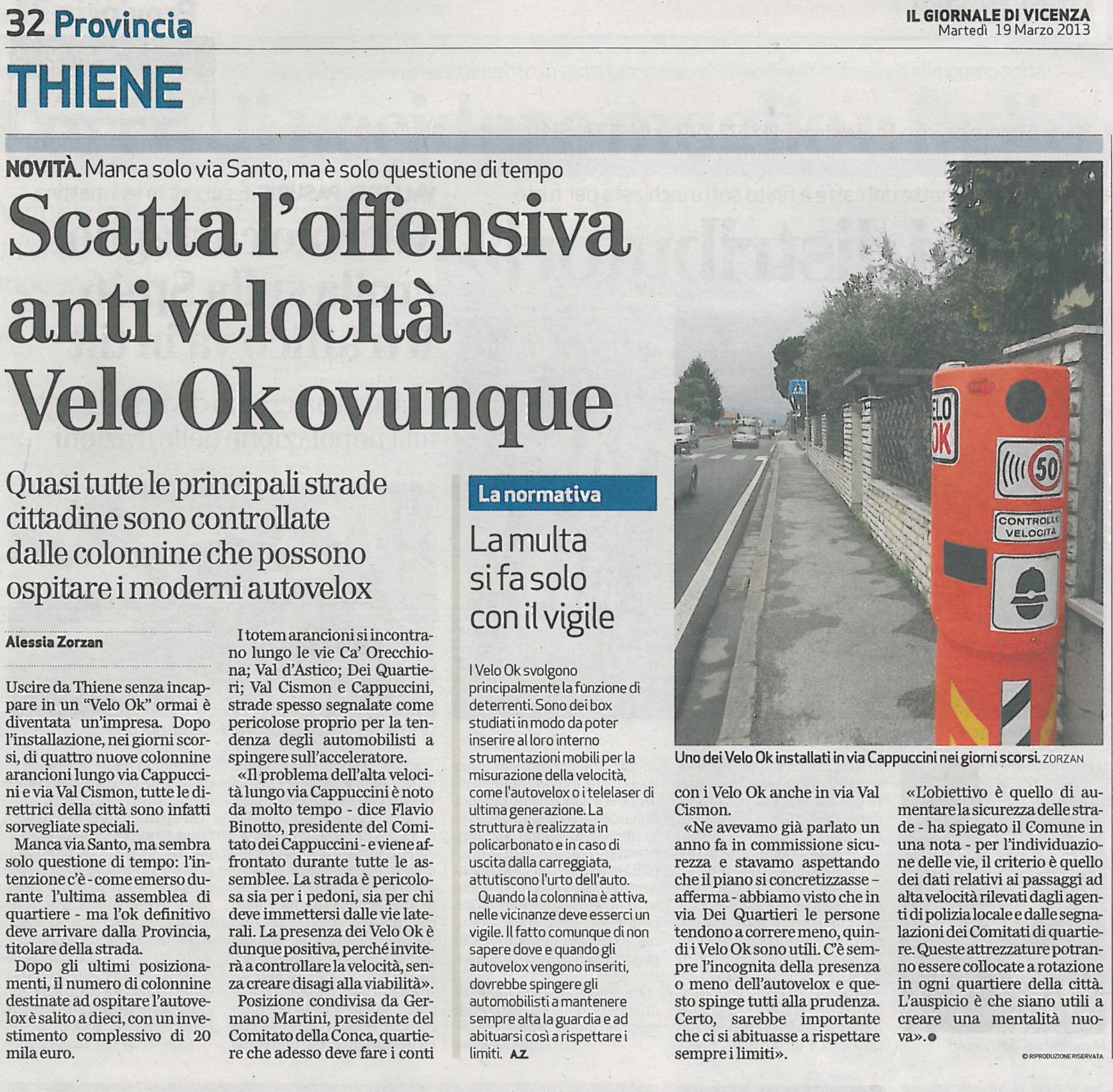 Thiene – Scatta l'offensiva alta velocità: Velo ok ovunque