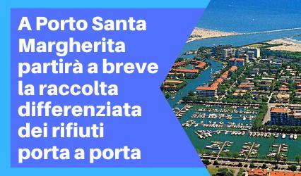 A Porto Santa Margherita inizierà a breve la raccolta differenziata dei rifiuti porta a porta