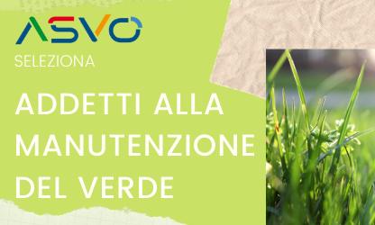 L'azienda Ambiente Servizi Venezia Orientale seleziona un operatore per la manutenzione del verde