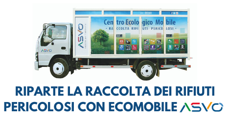L'Ecomobile di ASVO riprende il servizio di raccolta dei rifiuti pericolosi con le modalità in vigore prima del Covid-19
