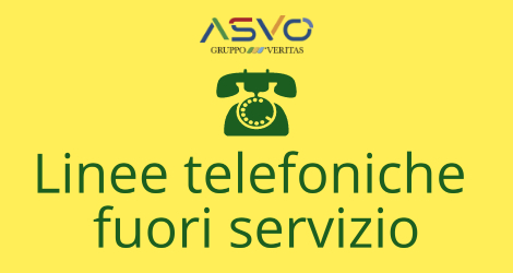 Fuori servizio dal 19 dicembre le linee telefoniche degli uffici ASVO. Sarà in funzione il numero verde