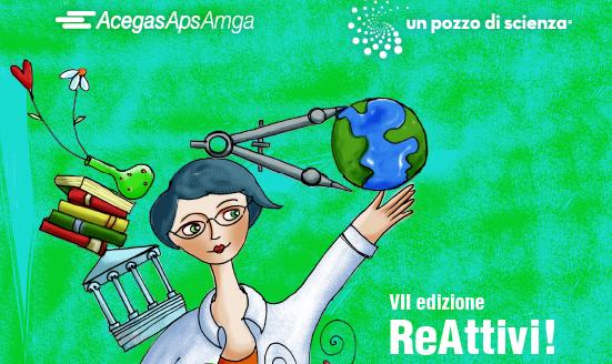 """ReAttivi!: la nuova edizione di """"un pozzo di scienza"""" dedicato agli istituti superiori da AcegasApsAmga"""