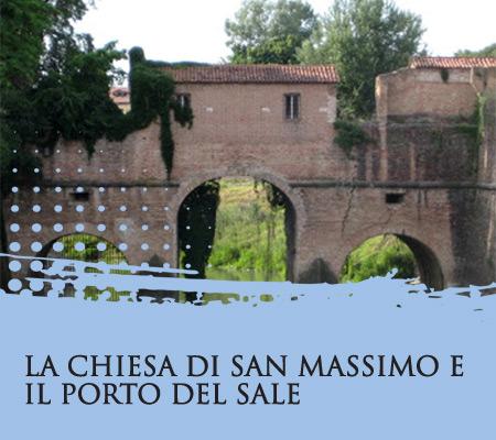 Al Portello Segreto la visita alla chiesa di San Massimo e il vicino Porto del Sale